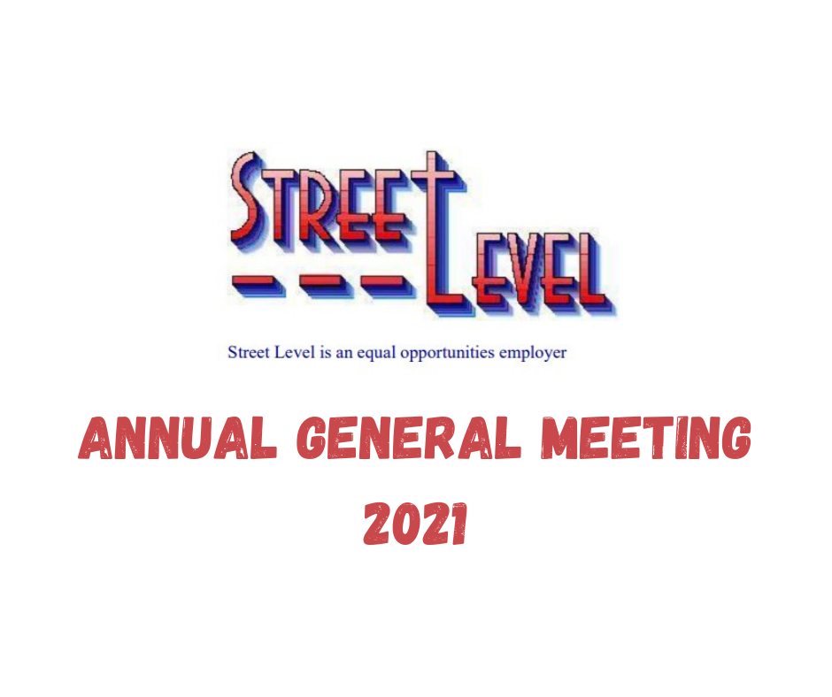 Street Level Annual General Meeting